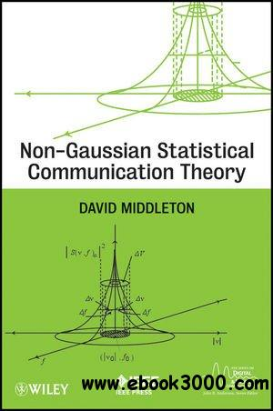 Non-Gaussian Statistical Communication Theory free download