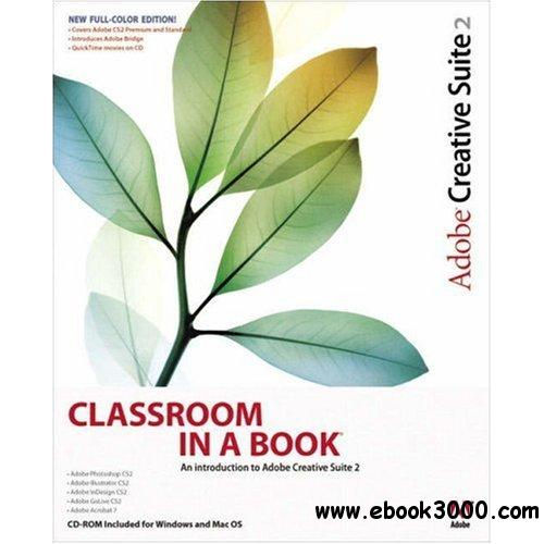 Adobe Creative Team, Adobe Creative Suite 2 Classroom in a Book free download