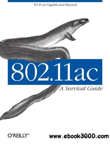 802.11ac: A Survival Guide download dree