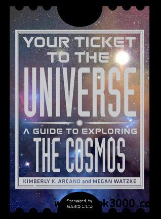 Your Ticket to the Universe: A Guide to Exploring the Cosmos free download