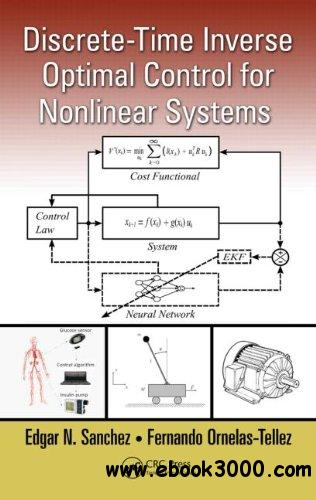Discrete-Time Inverse Optimal Control for Nonlinear Systems free download