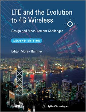 LTE and the Evolution to 4G Wireless: Design and Measurement Challenges free download