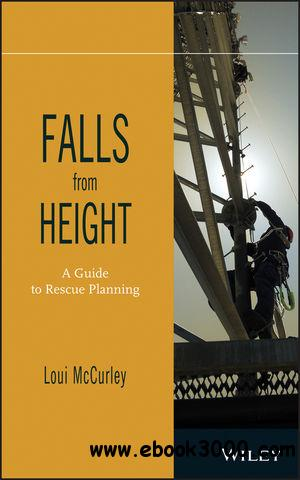 Falls from Height: A Guide to Rescue Planning free download