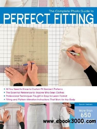 The Complete Photo Guide to Perfect Fitting free download