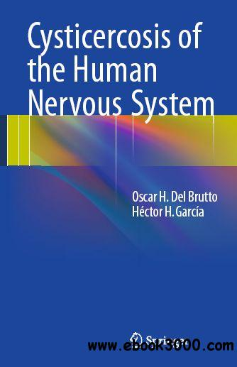 Cysticercosis of the Human Nervous System free download