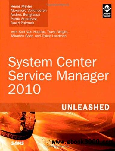 System Center Service Manager 2010 Unleashed free download