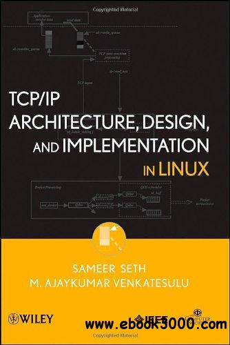 TCP/IP Architecture, Design and Implementation in Linux free download