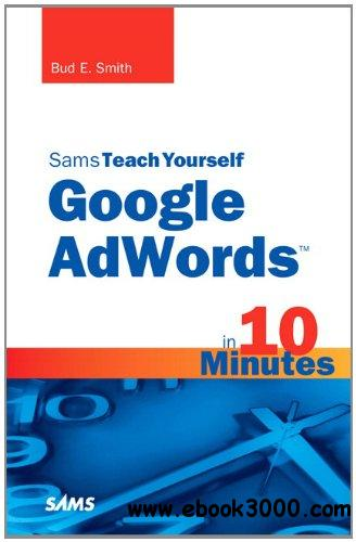 Sams Teach Yourself Google AdWords in 10 Minutes free download