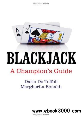 Blackjack: A Champion's Guide free download