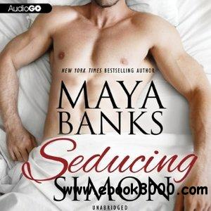 Maya Banks - Seducing Simon free download