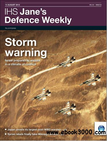 Jane's Defence Weekly Magazine August 14, 2013 free download
