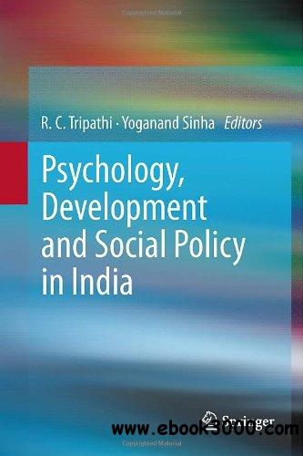 Psychology, Development and Social Policy in India free download