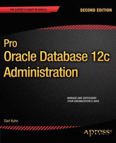 Pro Oracle Database 12c Administration, 2 edition free download