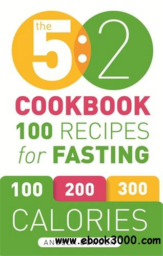 The 5:2 Cookbook: 100 Recipes for Fasting free download