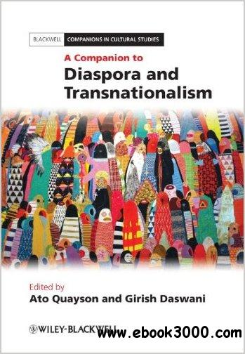 A Companion to Diaspora and Transnationalism free download