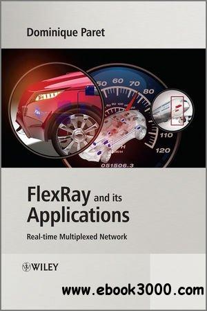 FlexRay and its Applications: Real Time Multiplexed Network free download