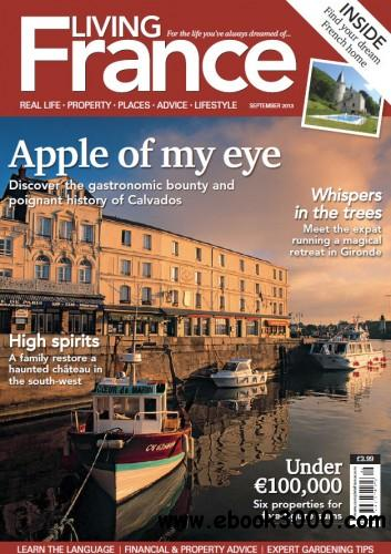 Living France UK - September 2013 free download