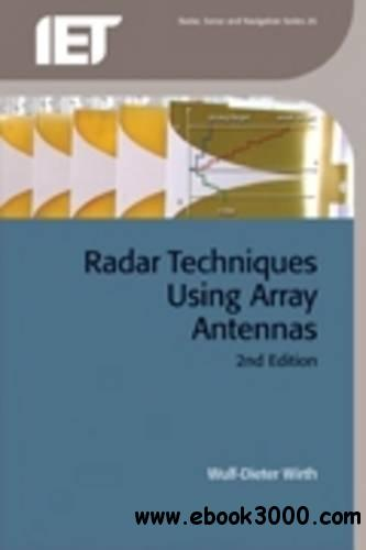 Radar Techniques Using Array Antennas, 2nd Revised Edition free download