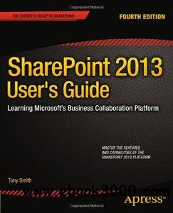 SharePoint 2013 User's Guide: Learning Microsofts Business Collaboration Platform, 4 edition free download