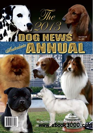Dog Show Scene - The 2013 Dog News Annual free download