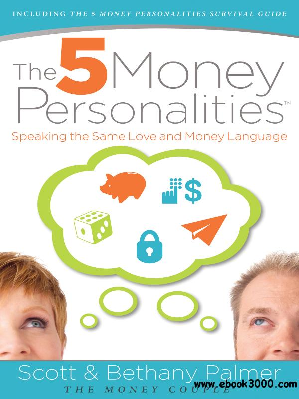 The 5 Money Personalities: Speaking the Same Love and Money Language free download