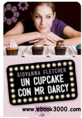 Giovanna Fletcher - Un cupcake con Mr Darcy free download