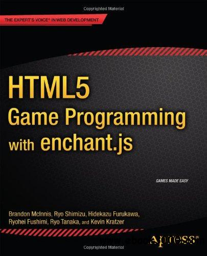 HTML5 Game Programming with enchant.js free download