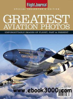 Greatest Aviation Photos (Flight Journal Special Collector's Edition) free download