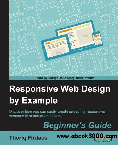 Responsive Web Design by Example free download