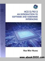 Hardware ebooks abi paudels the hcs12 9s12 an introduction to software and hardware interfacing fandeluxe Image collections
