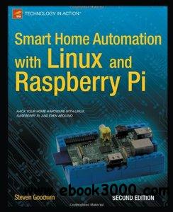 Smart Home Automation with Linux and Raspberry Pi, 2 edition download dree