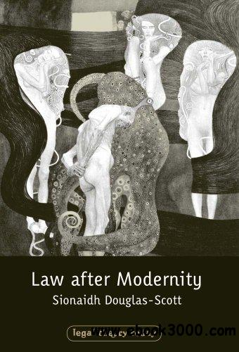 Law after Modernity (Legal Theory Today) download dree
