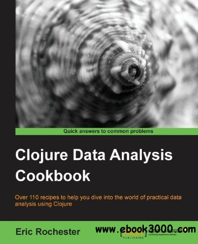 Clojure Data Analysis Cookbook free download