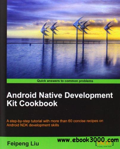 Android Native Development Kit Cookbook free download