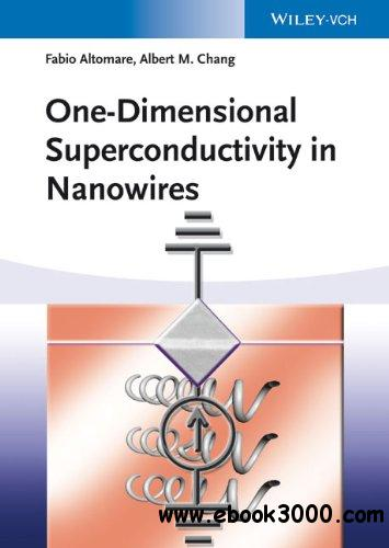 One-Dimensional Superconductivity in Nanowires free download