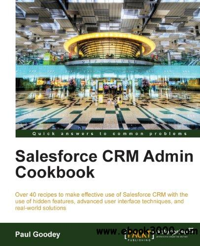 Salesforce CRM Admin Cookbook free download