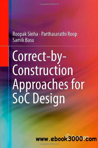 Correct-by-Construction Approaches for SoC Design free download