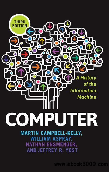 Computer: A History of the Information Machine free download