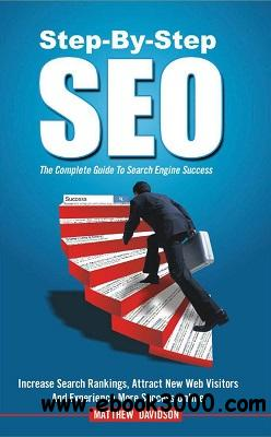 Step-By-Step SEO: The Complete Guide To Search Engine Success free download