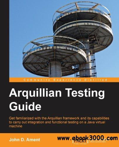 Arquillian Testing Guide free download