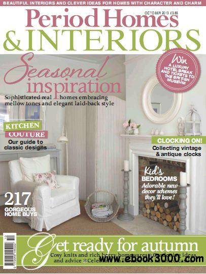 Period Homes & Interiors Magazine October 2013 free download