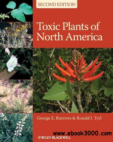Toxic Plants of North America, 2nd Edition free download