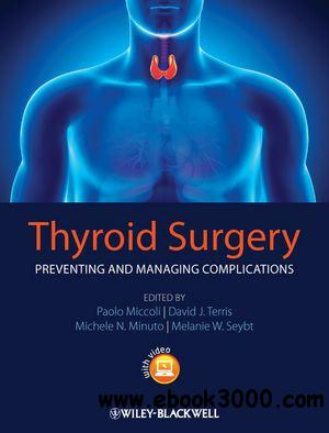 Thyroid Surgery: Preventing and Managing Complications free download