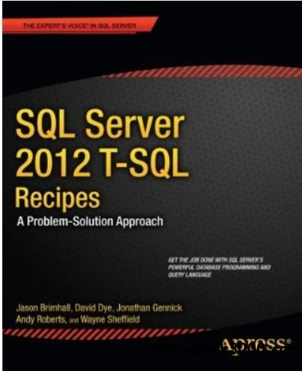 SQL Server 2012 T-SQL Recipes: A Problem-Solution Approach free download