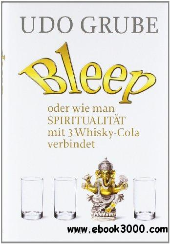 Bleep: oder wie man Spiritualitat mit 3 Whisky-Cola verbindet free download