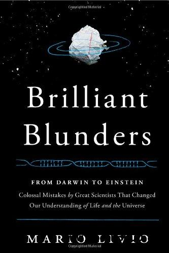 Brilliant Blunders: From Darwin to Einstein free download