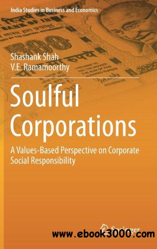 Soulful Corporations: A Values-Based Perspective on Corporate Social Responsibility free download