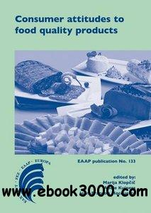 Consumer Attitudes to Food Quality Products: Emphasis on Southern Europe free download