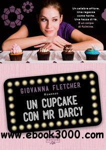 Giovanna Fletcher - Un cupcake con Mr. Darcy free download