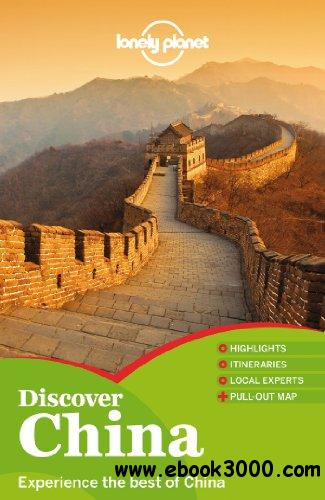 Lonely Planet Discover China, 2nd edition free download